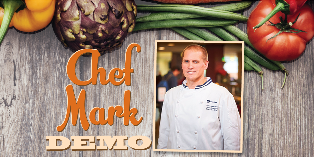 "Vegetables on wood background with photo of Chef Mark Kowalski and headline ""Chef Mark Demo"""